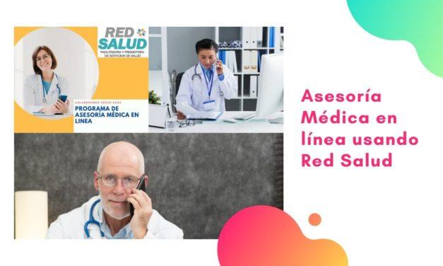Asesoría medica en linea usando la plataforma de Red Salud