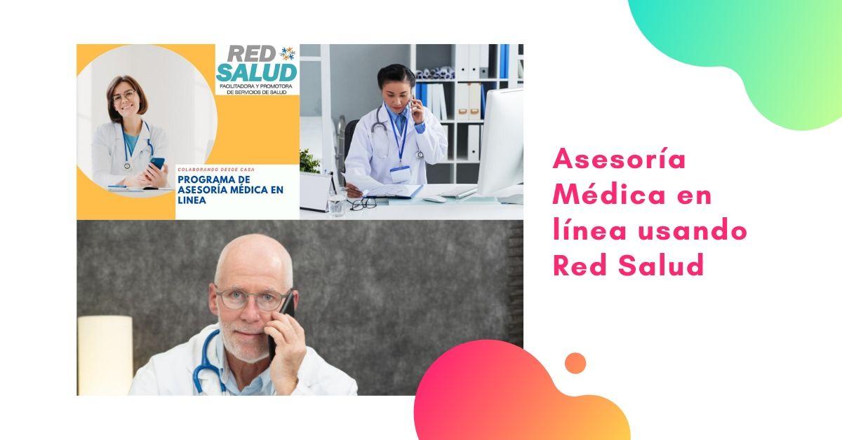 Asesoria Médica en Línea Usando Red Salud