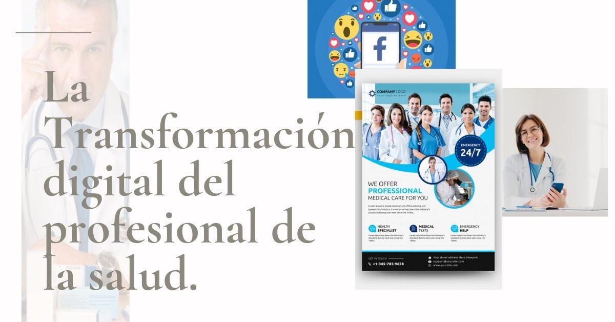 Trasnformación digital de Los Profesionales de la salud